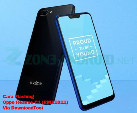Cara Flashing Oppo Realme C1 (RMX1811) Via DownloadTool