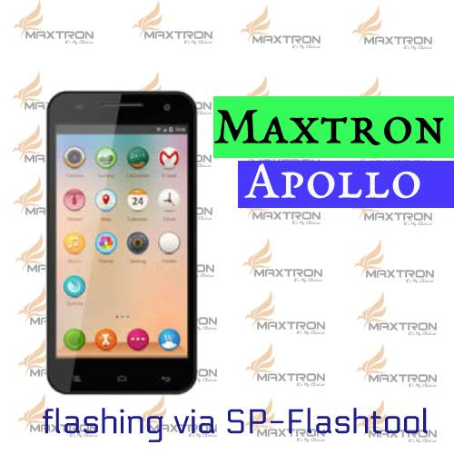 Cara Flashing Maxtron Apollo Via Sp-Flashtool