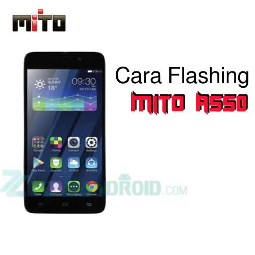 Cara Flashing Mito A550 T06 Via Research Download