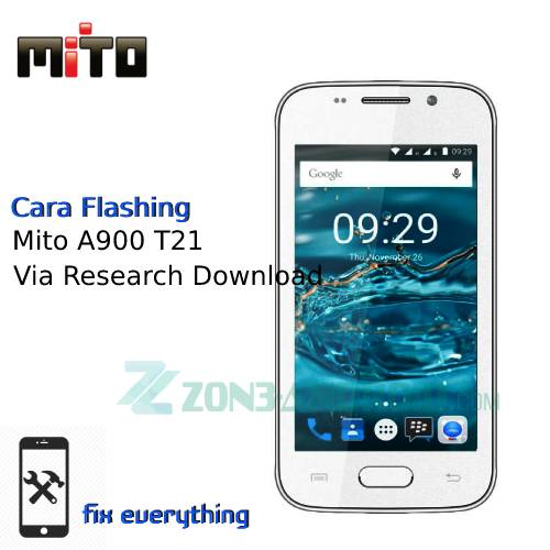 Cara Flashing Mito A900 T21 Via Research Download