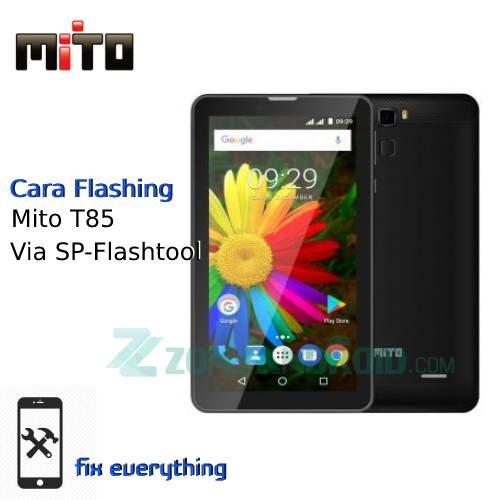 Cara Flashing Mito T85 Via Sp Flashtool
