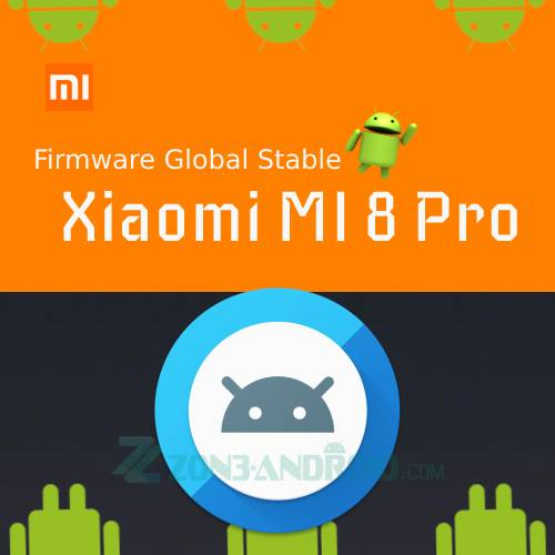 Firmware Global Stable Xiaomi MI 8 Pro