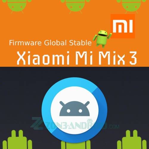 Firmware Global Stable Xiaomi MI Mix 3