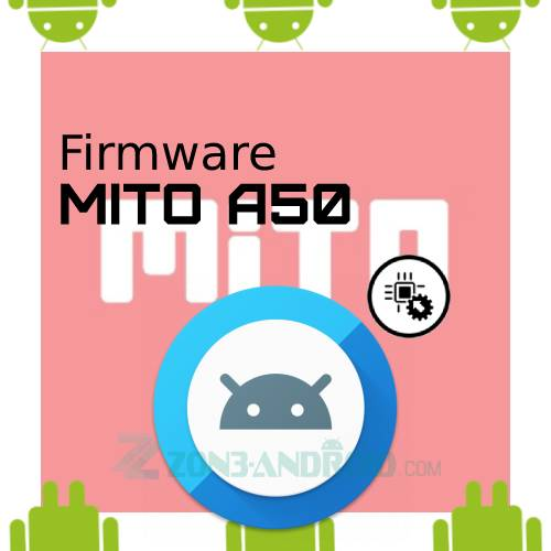 Firmware Mito A50 dan Tool Flashing